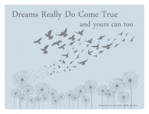 Dreams Really Do Come True Ebook